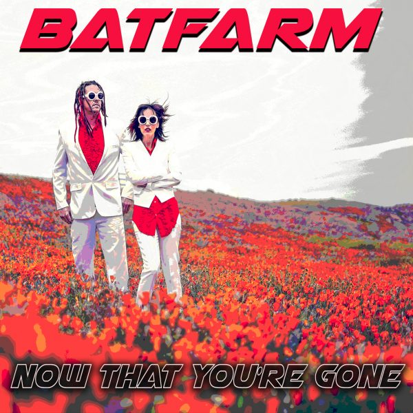 Batfarm Now That You're Gone Single Cover, photo by Anabel DFlux