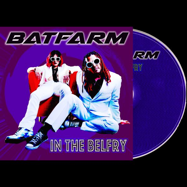 Batfarm in the Belfry Audio CD